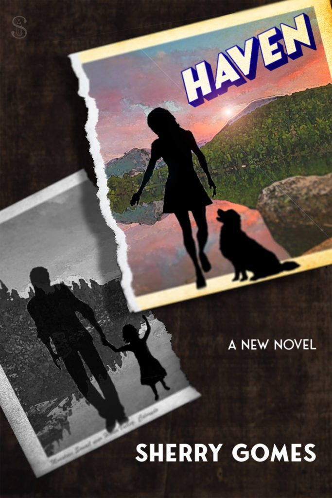 Cover of the book Haven, where the outline of a young woman and her Labrador on a picture postcard of a mountain lake scene is ripped in two, and the other half holds the shadows of her child and ex-husband. The woman and child are reaching towards each other across the ripped card's gap.